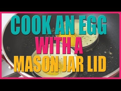 Cook An Egg With A Mason Jar Lid - YouTube