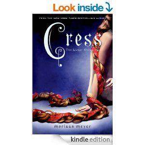 Amazon.com: Cress (The Lunar Chronicles) eBook: Marissa Meyer: Kindle Store