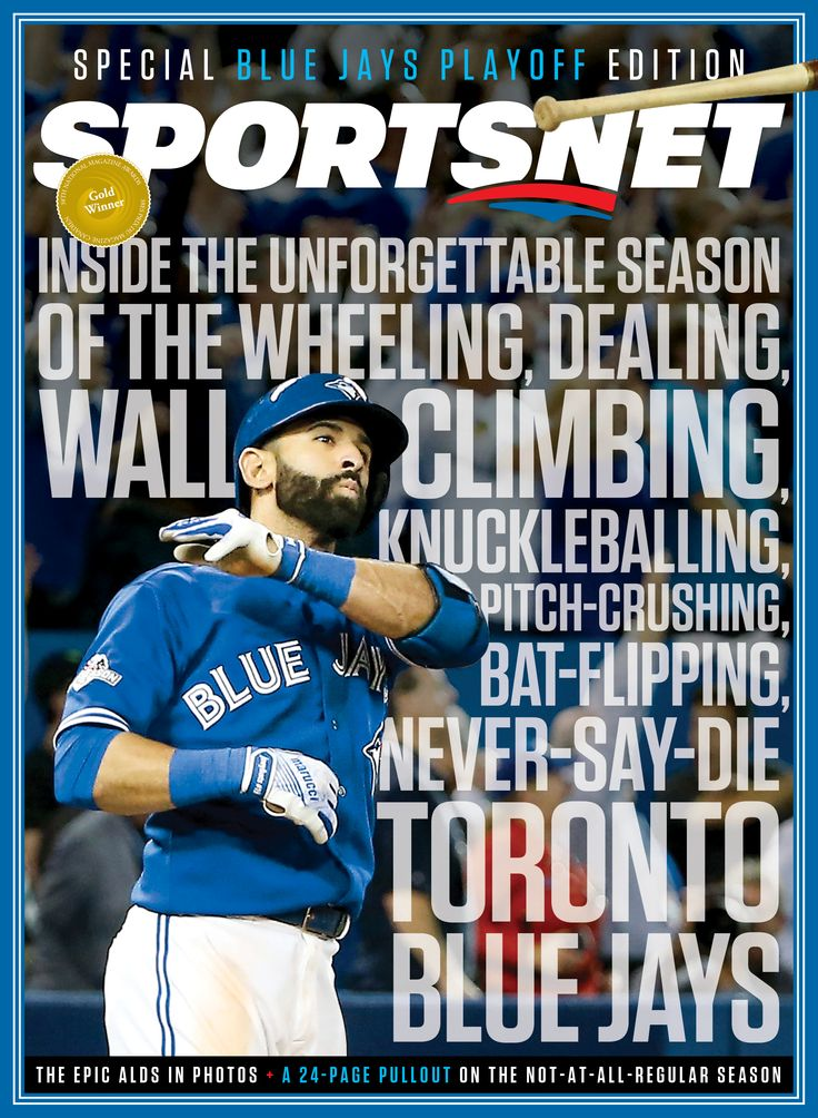Sportsnet Magazine - Jose Bautista Bat Flip - Toronto Blue Jays 2015
