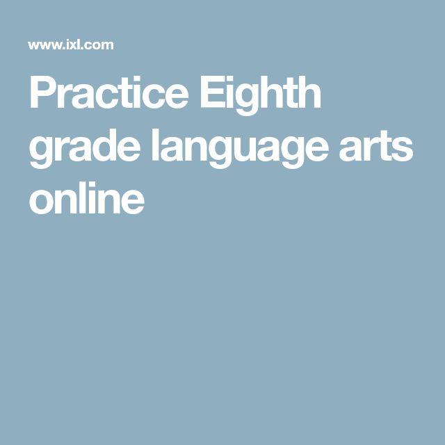 Practice Eighth grade language arts online