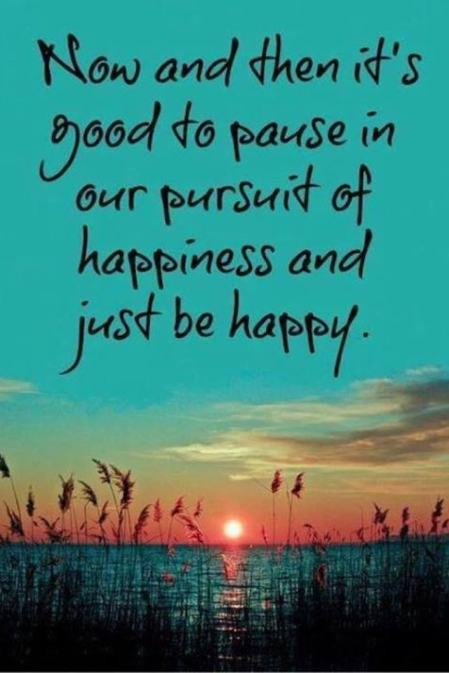 Happiness is an emotion you choose/decide on to live by, so make the right choice.