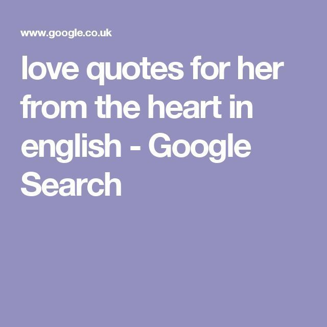 Love quote : Love : Love Quotes For Her: love quotes for her from the heart in english  Google Searc