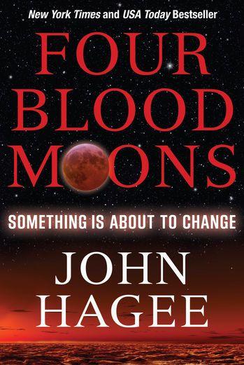 Four Blood Moons - John Hagee | Christianity |721939179: Four Blood Moons - John Hagee | Christianity |721939179 #Christianity