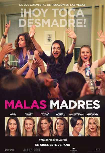 ~ Malas Madres ~ [ 5,4 ] Arenas Multicines, 04/08/2016