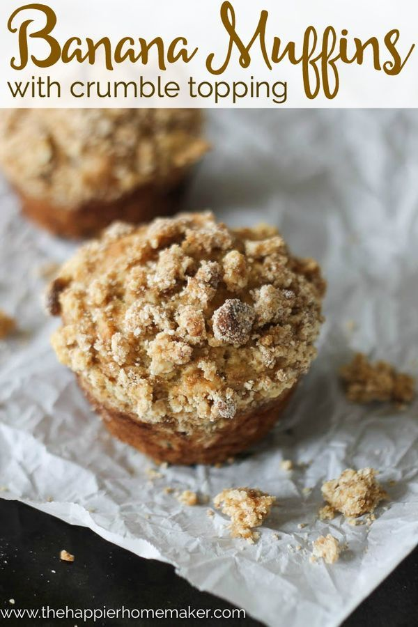 Banana Muffins with Crumble Topping recipe-perfect for breakfast but so delicious it'll pass for dessert!