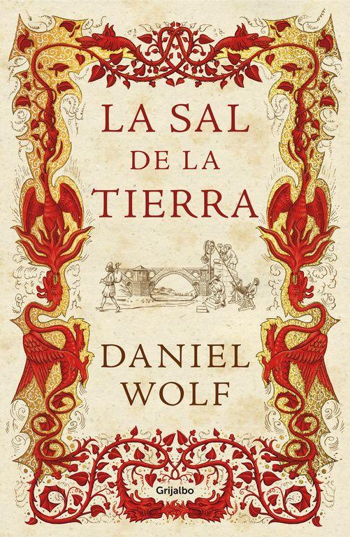 LA SAL DE LA TIERRA DANIEL WOLF