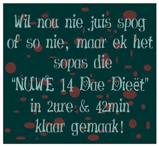 Dieët werk nie vir my nie!  #afrikaans #snaaks #grappe #humor