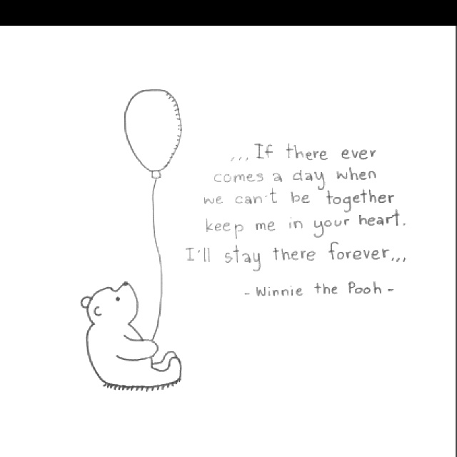 Winnie the pooh quotes make me happy :) <3