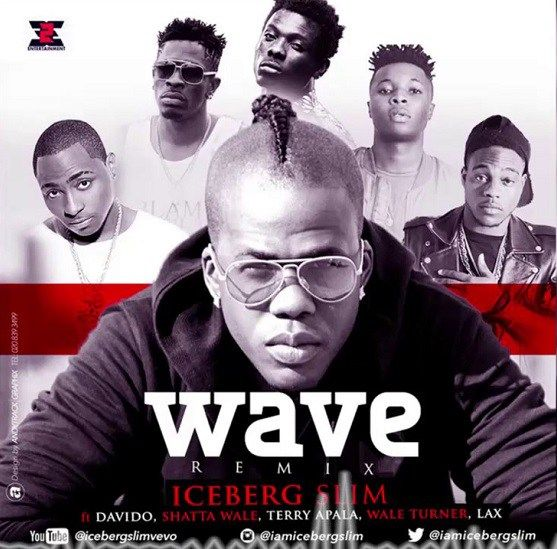 [Music] Iceberg Slim Ft. Davido Shatta Wale Terry Apalla Wale Turner & LAX  Wave (Remix)   Iceberg Slimtakes the new wave to a whole new level as he Teams an array of starts the long list includes Davido Shatta Wale Terry Apalla Wale TurnerandLAXfor the remix of his 2016 single Wave check it out its banging!  Listen & Download [Music] Iceberg Slim Ft. Davido Shatta Wale Terry Apalla Wale Turner & LAX  Wave (Remix)(Remix) Below;  DOWNLOAD MP3  davido entertainment Iceberg Slim LAX music…
