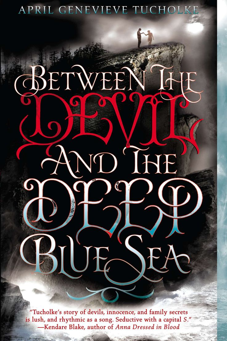 Between the Devil and the Deep Blue Sea by April Genevieve Tucholke #PenguinTeen #SummerReads