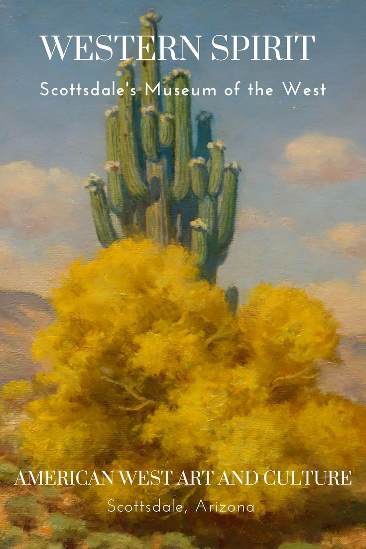 Interactive Map Usa Road Trip%0A Western Spirit  Scottsdale u    s Museum of the West in Scottsdale  Arizona is a  firstclass museum celebrating the art  culture and history of the American  West