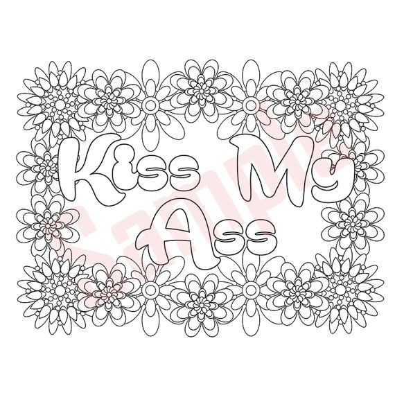 Sweary Coloring Page Kiss My A S Swearing Coloring
