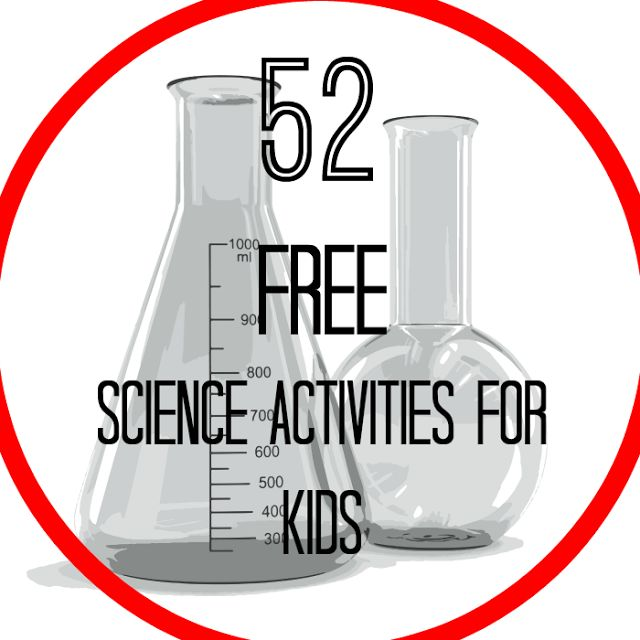 Save money on science curriculum with these 52 science activities for kids that won't break your budget