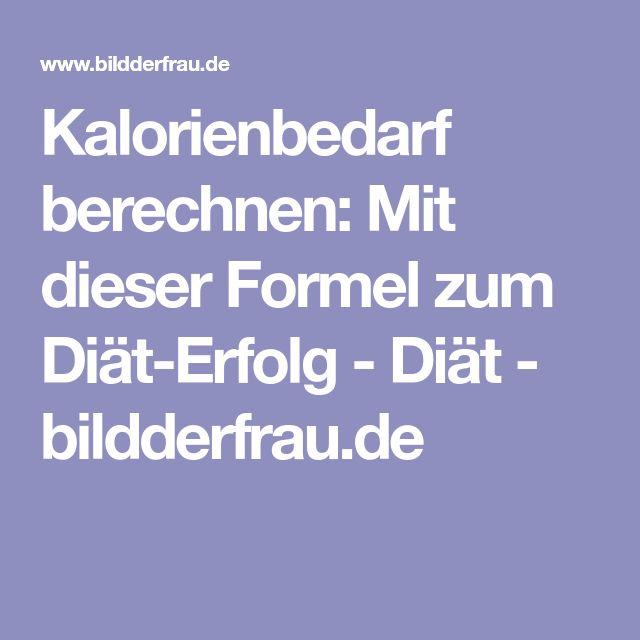 Kalorienbedarf berechnen: Mit dieser Formel zum Diät-Erfolg - Diät - bildderfrau.de