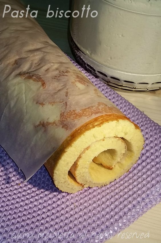 Pasta biscotto - pasta biscuit - pan di Spagna arrotolato