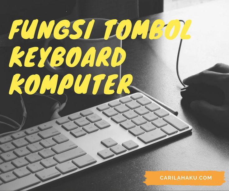 macam-macam fungsi tombol keyboard pada komputer - Komputer itu sendiri terdiri dari beberapa perangkat keras, salah satunya adalah keyboard