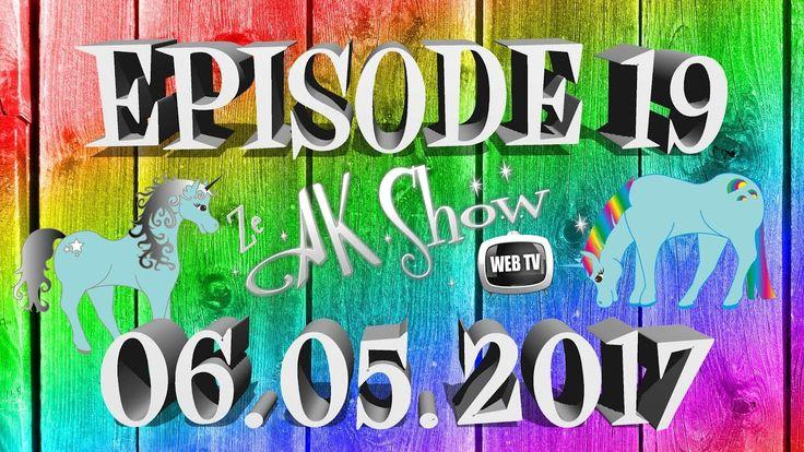 """Ze Ak Show - Épisode 19 - Spéciale """"Expériences de vie"""""""