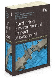 Furthering Environmental Impact Assessment: Towards a seamless connection between EIA and EMS - edited by Anastassios Perdicoulis, Bridget Durning, and Lisa Palframan - August 2012