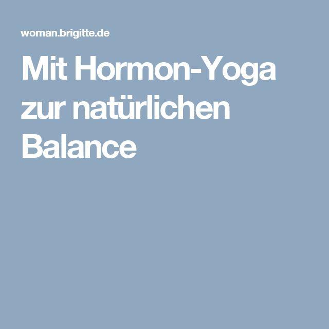 Mit Hormon-Yoga zur natürlichen Balance
