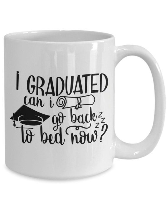 I graduated can i go back to bed now? , 2919 graduation |highschool |college | g…