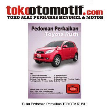 Kode : 49000000317 Nama : Pedoman Perbaikkan Mobil Toyota Rush ( Daihatsu Terios ) Merk : – Tipe : – Status : Siap Berat Kirim : 1 kg