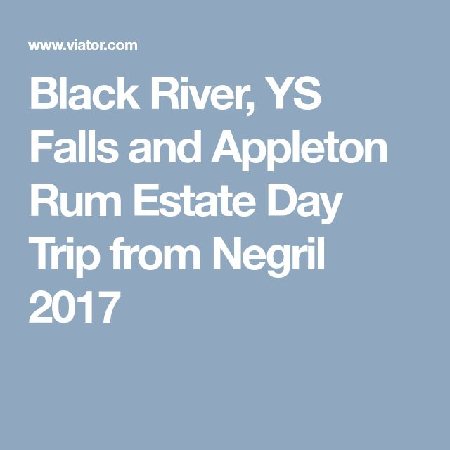Black River, YS Falls and Appleton Rum Estate Day Trip from Negril 2017