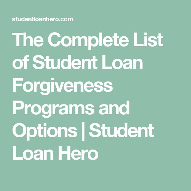 The Complete List of Student Loan Forgiveness Programs and Options | Student Loan Hero
