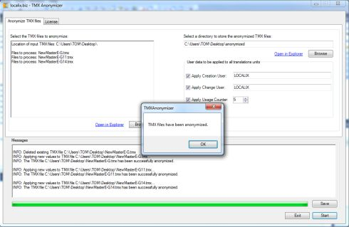 TMX Anonymizer By Tom Imhof Version 1.0 TMX Anonymizer will reset the Creation User and Change User name in one or more TMX file and if necessary, even reset the usage counter of the translation units.