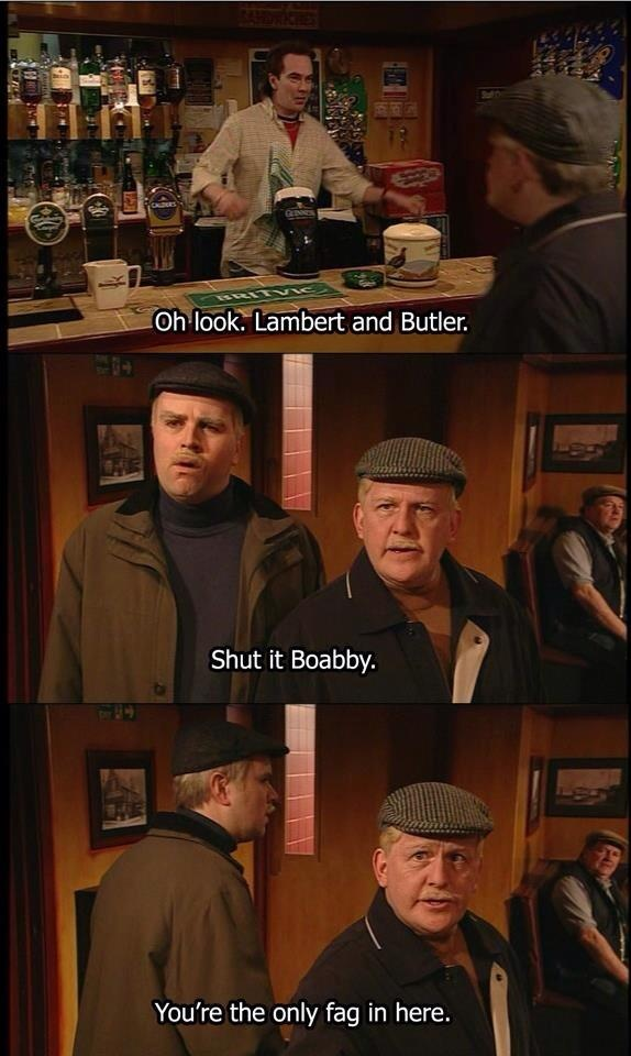 Still Game ... BBC Scotland.  One of the best comedy programs ever