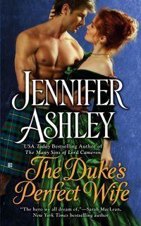 The Duke's Perfect Wife (Highland Pleasures #4) by Jennifer Ashley -- 4 stars