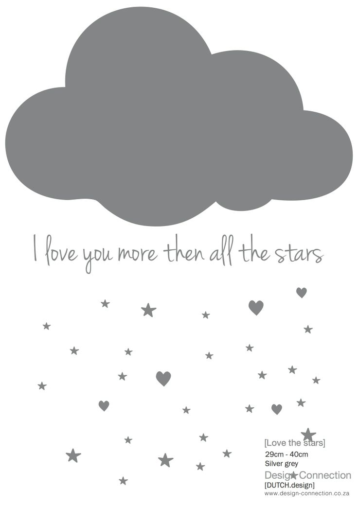 Wall vinyl cloud. I love you more then all the stars. www.design-connection.co.za