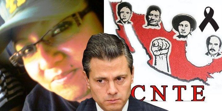 """Asesinan a profesora de la CNTE en Oaxaca que luchaba contra la """"reforma"""" educativa de Peña Nieto"""
