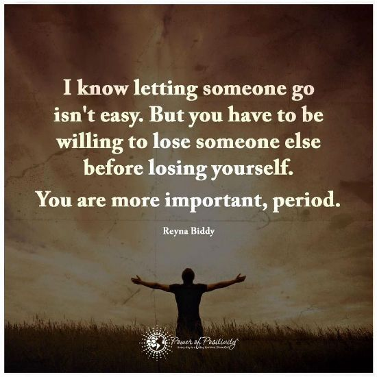 I know letting someone...