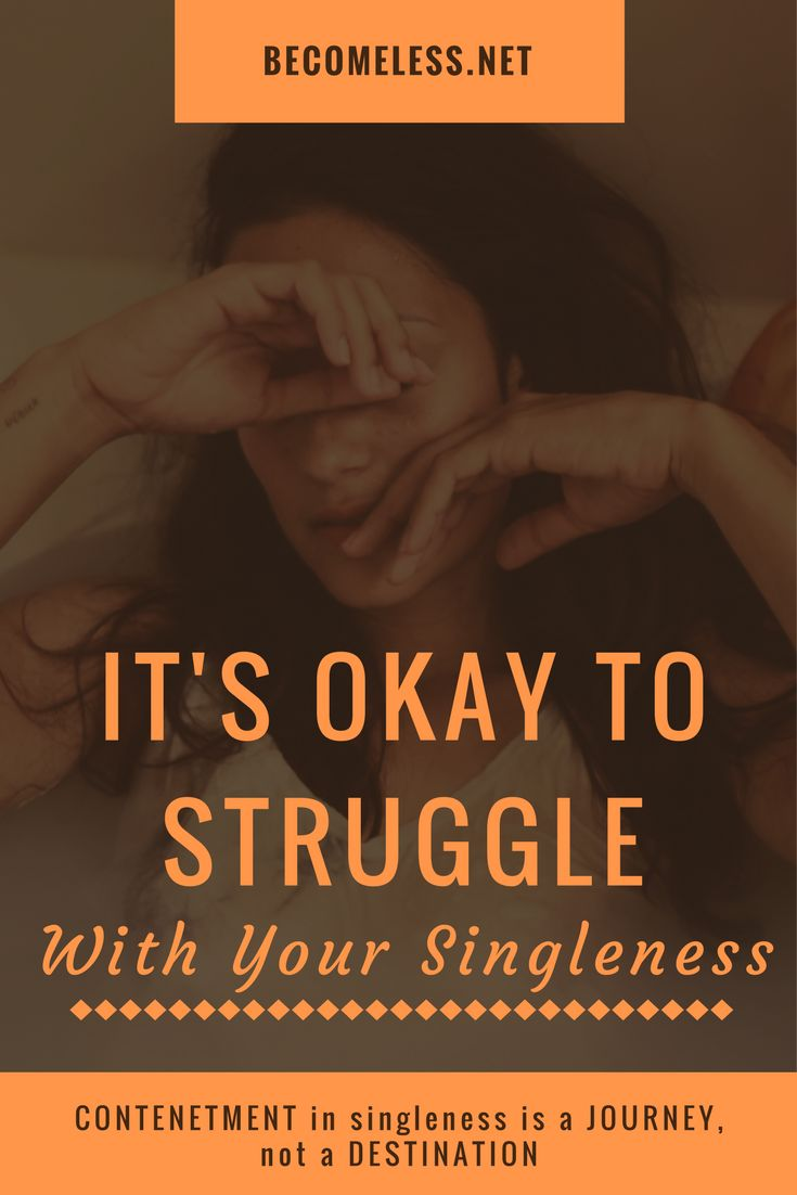 It's Okay to Struggle with Your Singleness | Struggling with Singleness | Christian Singleness | Christian Single Women