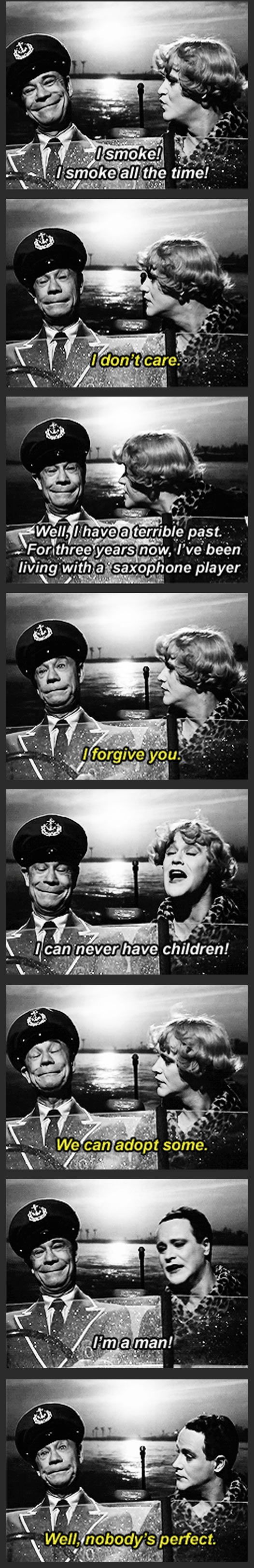 """Well, nobody's perfect."" - Joe E. Brown and Jack Lemmon in Billy Wilder's ""Some Like It Hot"", 1959."