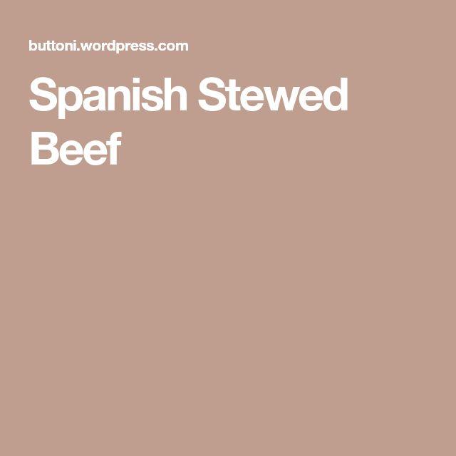 Spanish Stewed Beef