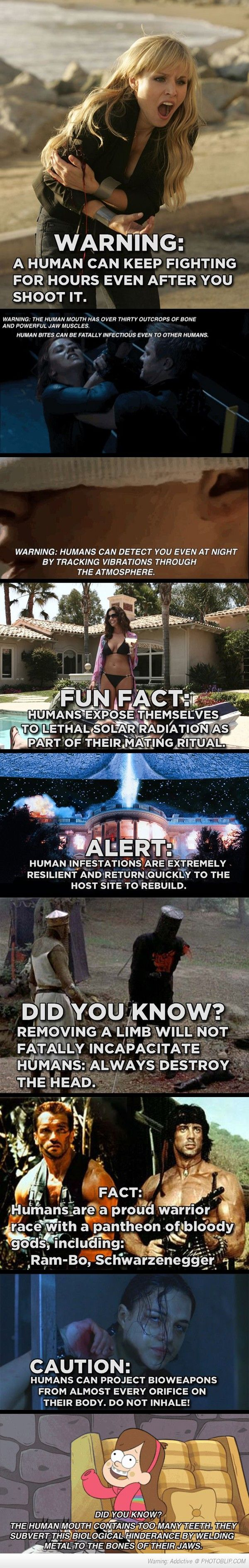 Humans, Scary To Aliens. <<< yes! someone made the thing!