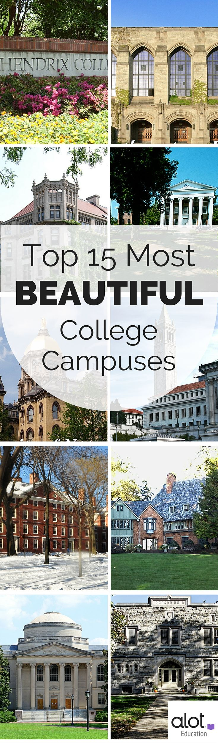 These 15 colleges go above and beyond to create an atmosphere that's as inviting as it is entrancing. Their beautiful campuses are second to none in the U.S.