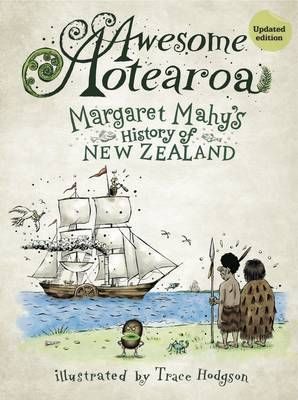 Awesome Aotearoa: Margaret Mahy's History of New Zealand