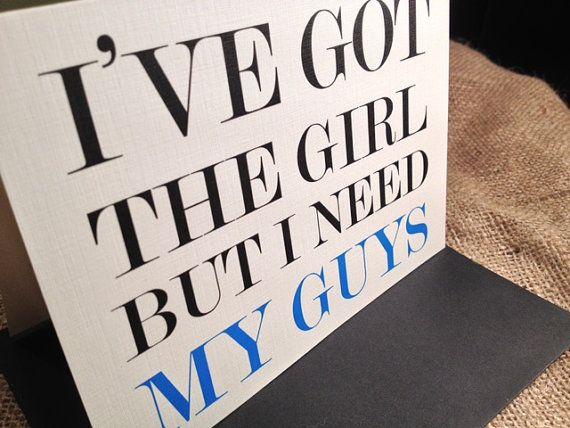 I Ve Got The But Need My Guys Cards By Pontomountainpaper 16 25 Best Man Dutieswedding Daywedding
