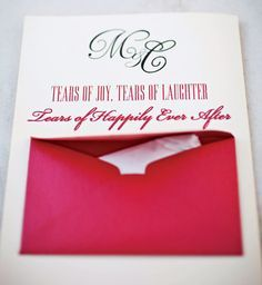 Prepare guests for an emotional wedding with a secret tissue pocket on your programs so they have a place to shed their tears of joy. You might even pass out monogrammed packs of mini travel sized tissues or embroider handkerchief with a sweet note.