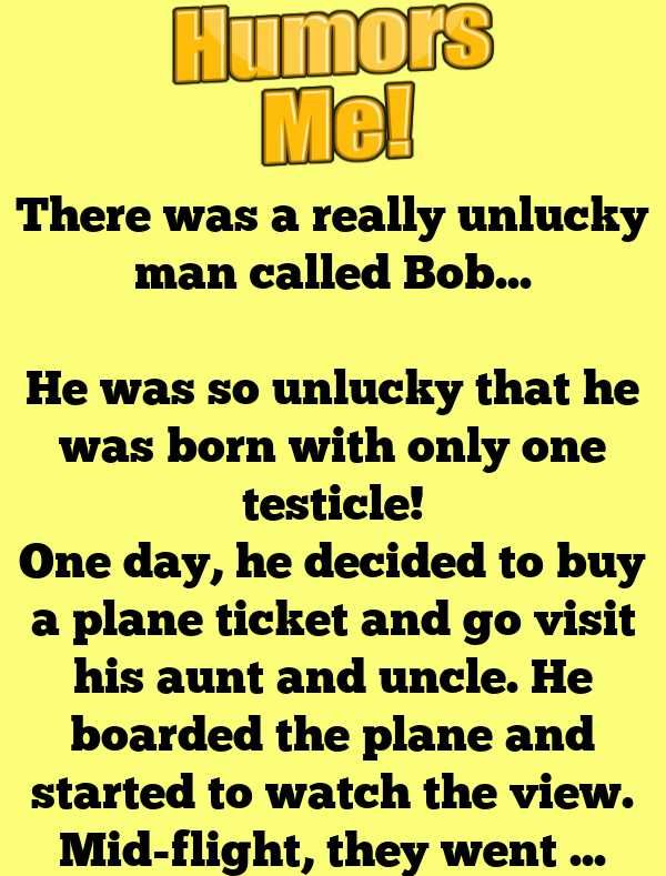 There Was A Really Unlucky Man Called Bob Long Jokes