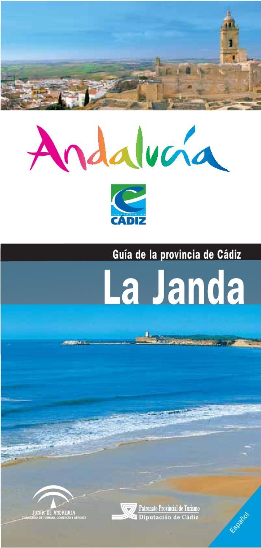 La Janda incluye los municipios de Alcalá de los Gazules, Barbate, Benalup-Casas Viejas, Conil, Medina Sidonia, Paterna de Rivera, San José del Valle y Vejer.