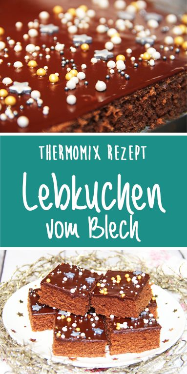 Saftige Lebkuchen vom Blech. Super einfaches Rezept aus dem Thermomix.