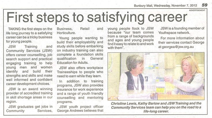 First steps to satisfying career    Click on the image to read the full article that was in this week's Bunbury Mail