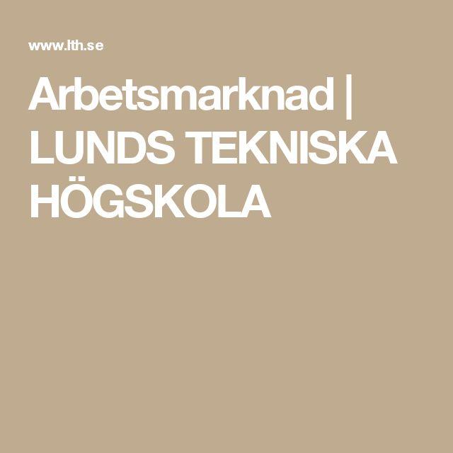 Arbetsmarknad | LUNDS TEKNISKA HÖGSKOLA