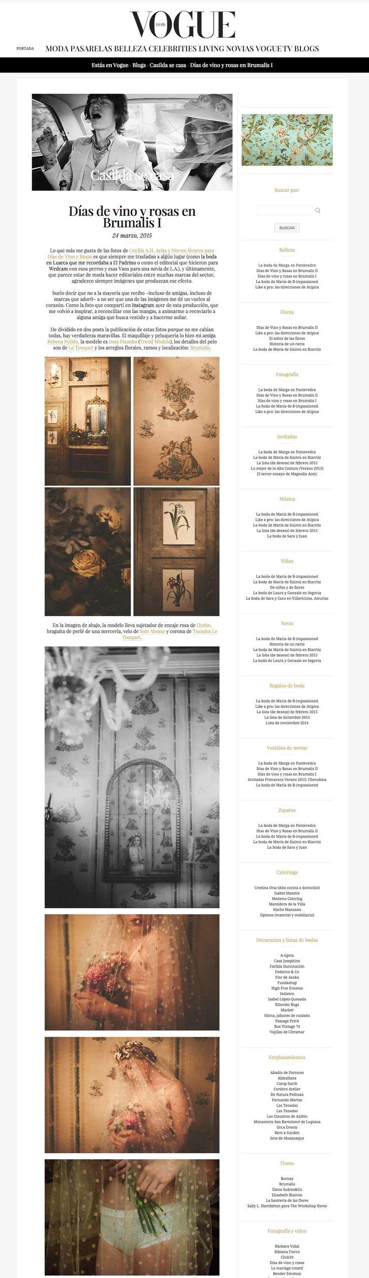 Our last editorial featured in Vogue's CASILDA SE CASA || Part I || http://casildasecasa.vogue.es/2015/03/24/dias-de-vino-y-rosas-en-brumalis-i/