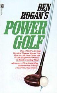 Power Golf Review | Best Ben Hogan Books | Golf Book Reviews