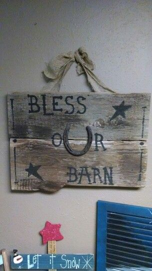 Bless our Barn sign on barn siding...2013