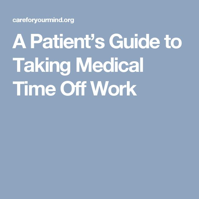 A Patient's Guide to Taking Medical Time Off Work